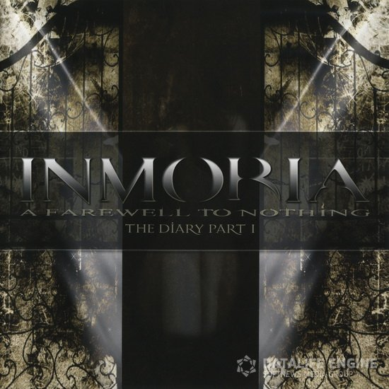 Inmoria - 2011 - A Farewell To Nothing - The Diary Part 1 [Rock It Up, RIUCD-201135]