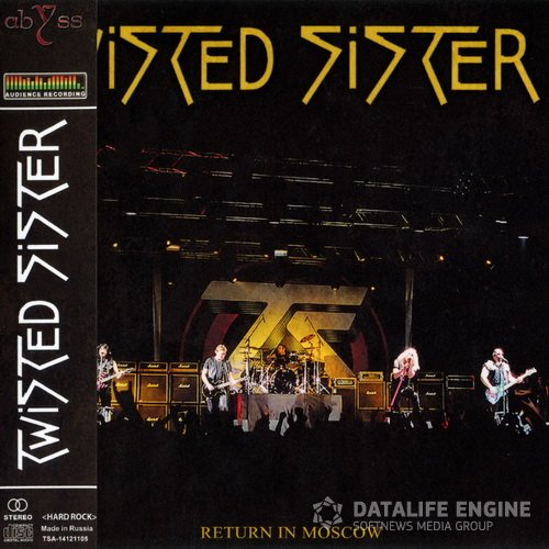 Twisted Sister - 2012 - Return In Moscow [Abyss, TSA-14121105, 2CD, Russia]